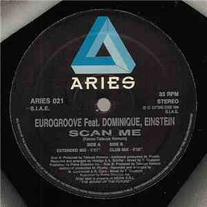 Eurogroove Feat. Dominique, Einstein  - Scan Me download