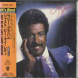 Larry Graham - Just Be My Lady download