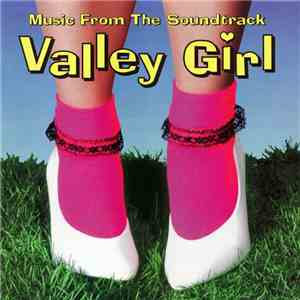 Various - Valley Girl (Music From The Soundtrack) download